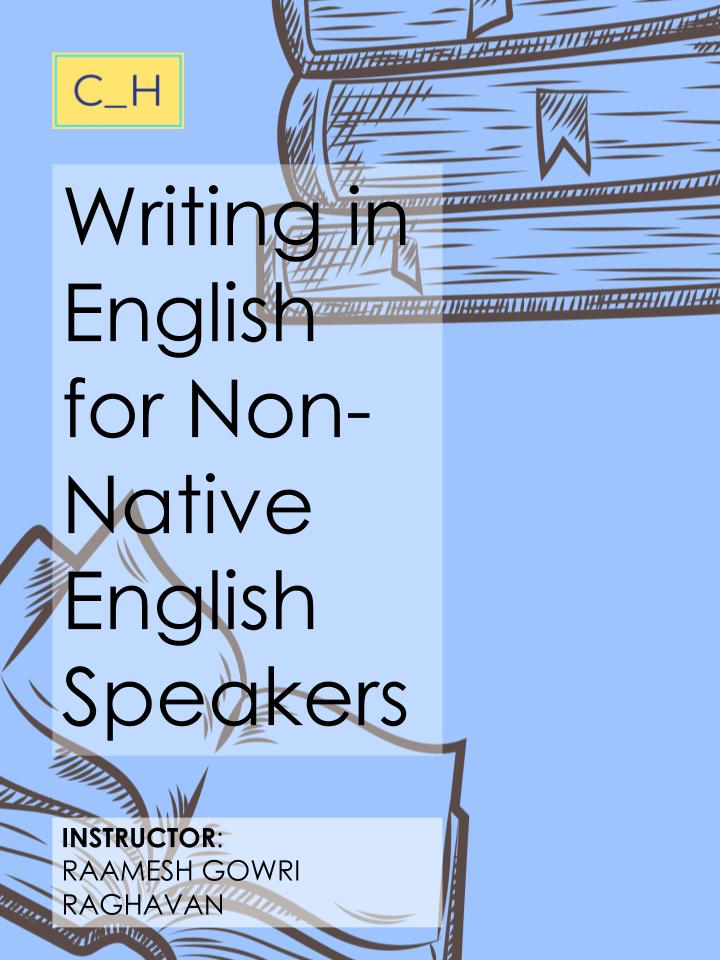 Writing in English for Non-Native English Speakers